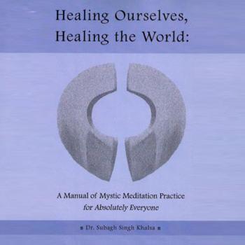 Healing Ourselves, Healing the World