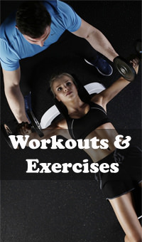 Workouts and Exercises