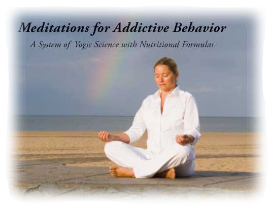 Meditations for Addictive Behavior