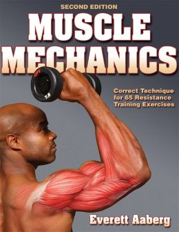 Muscle Mechanics- 2nd Edition