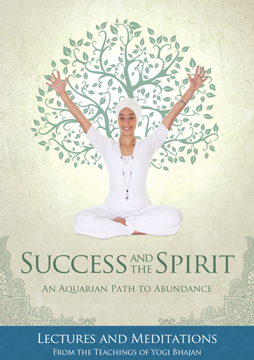 Success and the Spirit: An Aquarian Path to Abundance