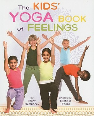 The Kids Yoga Book Of Feelings