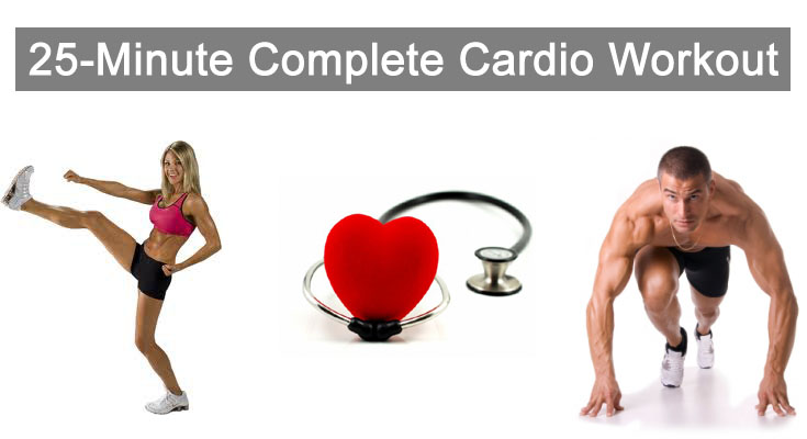 25-Minute Complete Cardio Workout