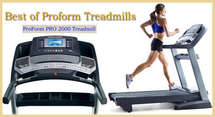 Best of Proform Treadmills