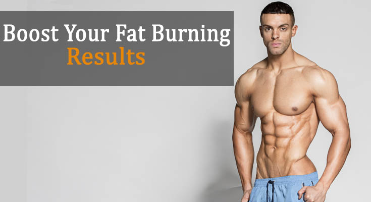 Boost Your Fat Burning Workouts Results